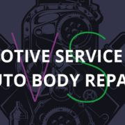 Automotive Service Repair vs. Automotive Body Repair